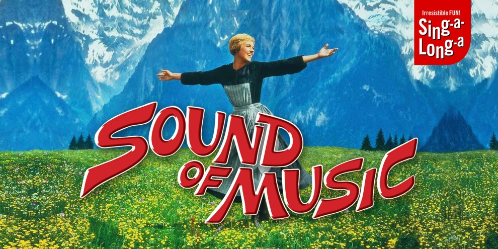 Sing A Long A Sound Of Music Birmingham Hippodrome