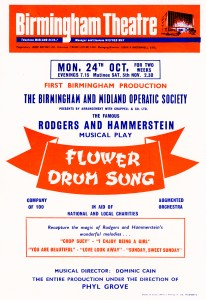 A white, blue, orange and red, one-sided flyer advertising the Birmingham and Midland Operatic Society's 'Flower Drum Song' which is a Rodgers and Hammerstein musical play. The show was in aid of the National and Local Charities and ran for two weeks. The show commenced on Monday 24 October 1966, evenings at 19:15 and a matinee on Saturday 05 November at 14:30.